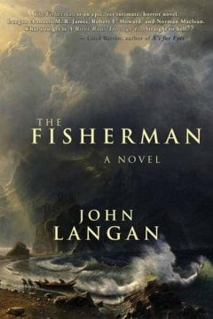 John Langan - The Fisherman