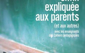 L'école enfin expliquée aux parents et aux autres