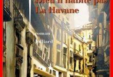 Photo de Yasmina Khadra – Dieu n'habite pas La Havane
