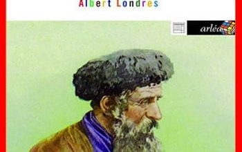 Photo de Albert Londres – Le Juif errant est arrivé