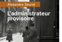 Photo de Alexandre Seurat – L'administrateur provisoire