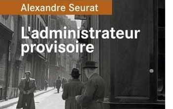 Alexandre Seurat - L'administrateur provisoire