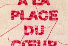 Arnaud Cathrine - À la place du coeur