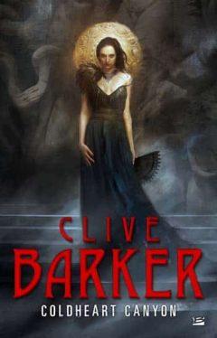 Clive Barker - Coldheart Canyon