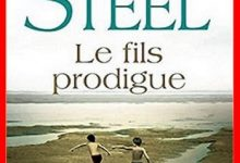 Photo de Danielle Steel – Le fils prodigue