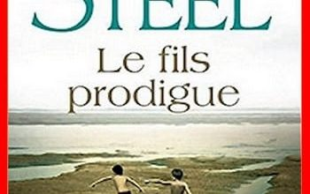 Danielle Steel - Le fils prodigue