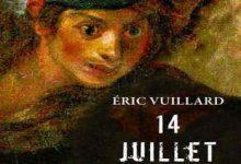 Photo de Éric Vuillard – 14 Juillet