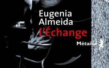 Eugenia Almeida - L'échange