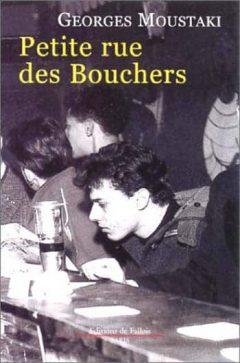 Georges Moustaki - Petite rue des Bouchers