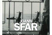 Joann Sfar - Comment tu parles de ton père