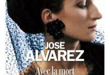 José Alvarez - Avec la mort en tenue de bataille