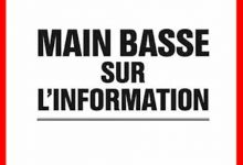 Photo de Laurent Mauduit – Main basse sur l'information