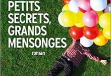 Liane Moriarty - Petits secrets, grands mensonges