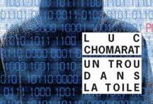 Photo de Luc Chomarat – Un Trou Dans La Toile (2016)