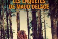 Photo de Marie-Bernadette Dupuy – Les enquêtes de Maud Delage
