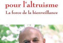 Matthieu Ricard - Plaidoyer pour l'altruisme