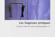 Michel Onfray - Les sagesses antiques