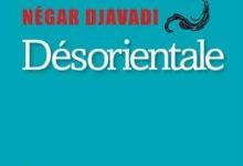 Négar Djavadi - Désorientale