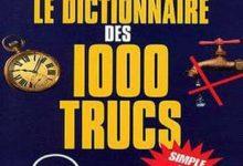 Photo de Pierre Bellemare – Le dictionnaire des 1000 trucs