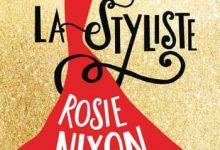 Photo de Rosie Nixon – La styliste (2016)