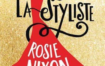 Photo of Rosie Nixon – La styliste (2016)