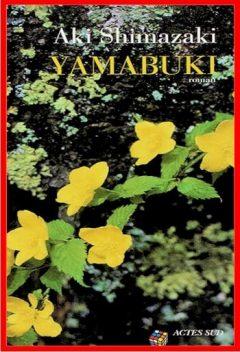 Aki Shimazaki - Yamabuki