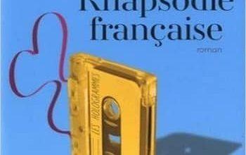 Antoine Laurain - Rhapsodie française