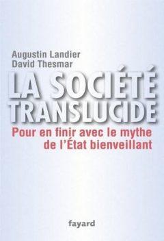 Augustin Landier & David Thesmar - La société translucide
