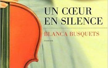 Blanca Busquets - Un Coeur en Silence