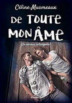Celine Musmeaux - De toute mon âme
