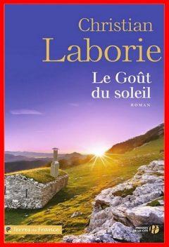 Christian Laborie - Le goût du soleil