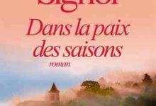 Christian Signol - Dans la paix des saisons