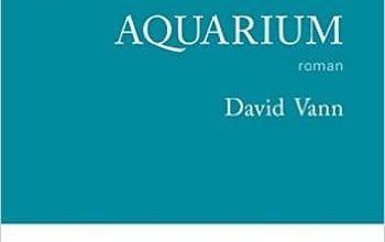 David Vann - Aquarium