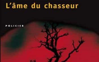 Deon Meyer - L'Ame du chasseur