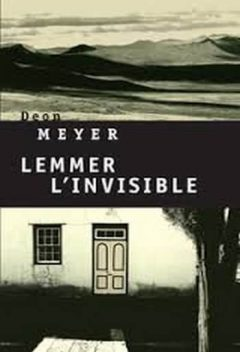 Deon Meyer - Lemmer L'invisible