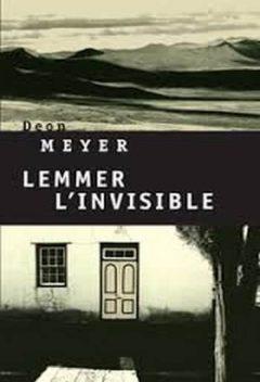 Deon Meyer - Lemmer L'invisible