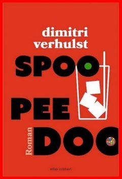 Dimitri Verhulst - Spoo Pee Doo