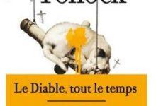 Donald Ray Pollock - Le diable, tout Le temps