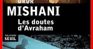 Dror Mishani - Les doutes d'Avraham