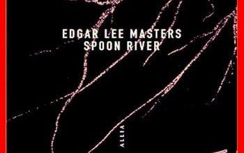 Edgar Lee Masters - Spoon River