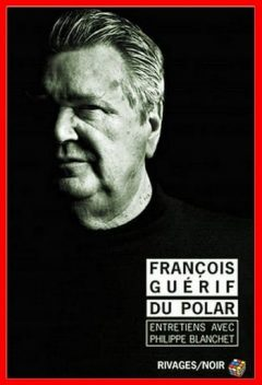 François Guérif - Du polar