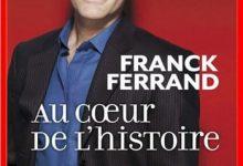 Photo de Franck Ferrand – Au coeur de l'histoire