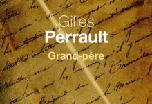 Gilles Perrault - Grand-père