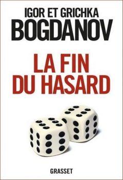 Igor & Grichka Bogdanov - La fin du hasard