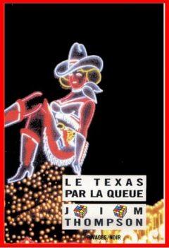 Jim Thompson - Le Texas par la queue