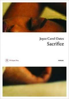 Joyce Carol Oates - Sacrifice