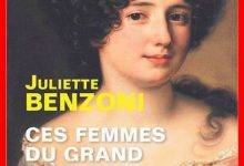 Photo de Juliette Benzoni – Ces femmes du Grand Siècle