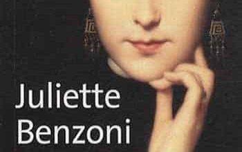 Juliette Benzoni - Les reines du faubourg