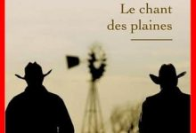 Photo de Kent Haruf – Le chant des plaines