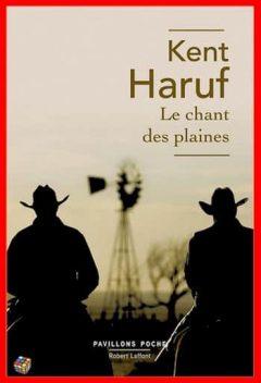 Kent Haruf - Le chant des plaines